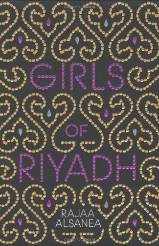 Girls of Riyadh: A Novel: Rajaa Alsanea