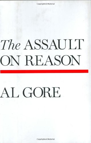 Assault on Reason (Signed): Gore, Al