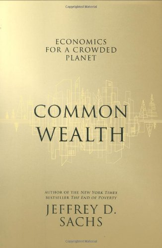 9781594201271: Common Wealth: Economics for a Crowded Planet