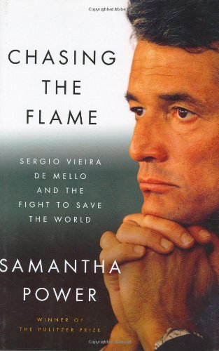 9781594201288: Chasing the Flame: Sergio Vieira de Mello and the Fight to Save the World