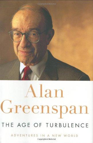 The Age of Turbulence: Greenspan, Alan