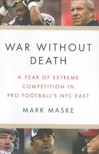9781594201417: War Without Death: A Year of Extreme Competition in Pro Football's NFC East