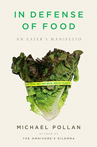 In Defense of Food Format: Hardcover