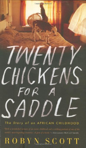 9781594201592: Twenty Chickens for a Saddle: The Story of an African Childhood