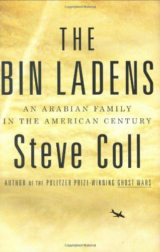 9781594201646: The Bin Ladens: An Arabian Family in the American Century