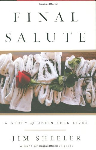 9781594201653: FINAL SALUTE: A Story of Unfinished Lives