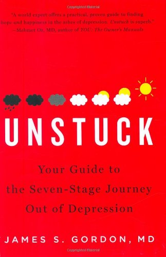 9781594201660: Unstuck: Your Guide to the Seven-Stage Journey Out of Depression