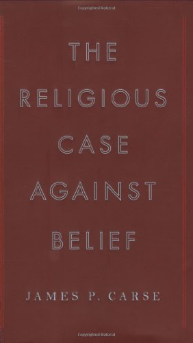 9781594201691: The Religious Case Against Belief
