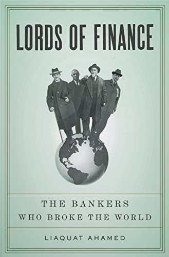 9781594201820: Lords of Finance: The Bankers Who Broke the World