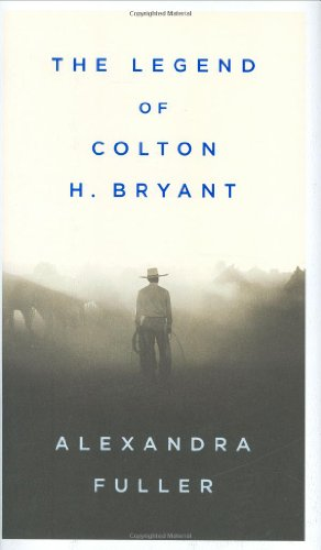 The Legend of Colton H. Bryant (SIGNED)
