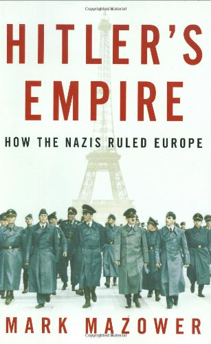 9781594201882: Hitler's Empire: How the Nazis Ruled Europe