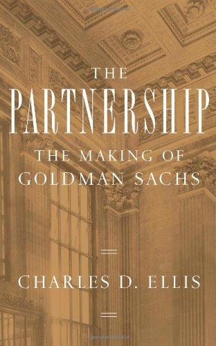 9781594201899: The Partnership: The Making of Goldman Sachs