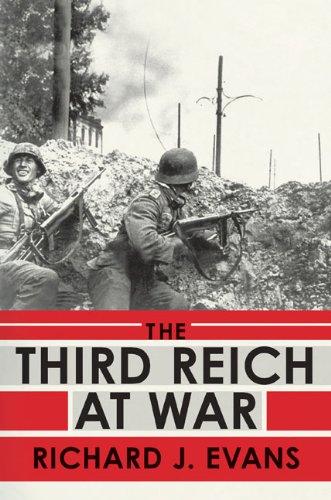 THE THIRD REICH AT WAR: Evans, Richard J.