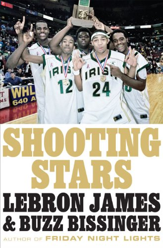 Shooting Stars (159420232X) by LeBron James; Buzz Bissinger