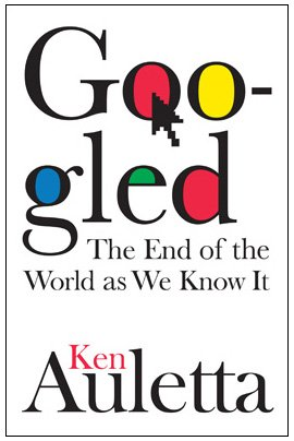 9781594202353: Googled: The End of the World as We Know It