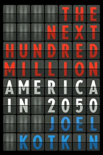 9781594202445: The Next Hundred Million: America in 2050