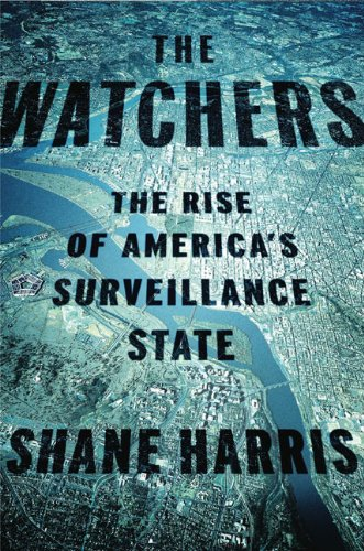 9781594202452: The Watchers: The Rise of America's Surveillance State
