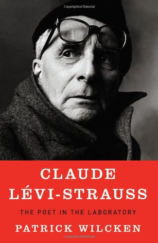 9781594202735: Claude Levi-Strauss: The Poet in the Laboratory