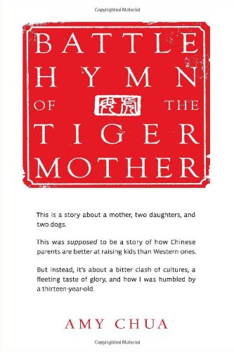 9781594202841: Battle Hymn of the Tiger Mother