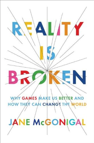 9781594202858: Reality Is Broken: Why Games Make Us Better and How They Can Change the World