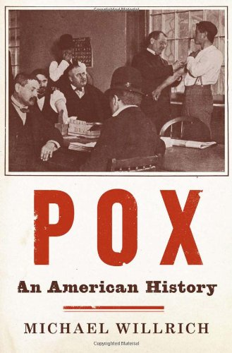 9781594202865: Pox: An American History (Penguin History of American Life)