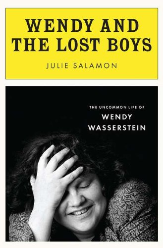9781594202988: Wendy and the Lost Boys: The Uncommon Life of Wendy Wasserstein