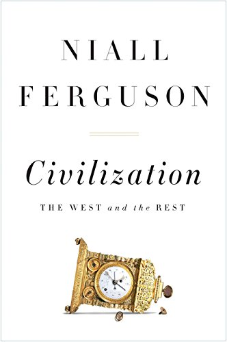 9781594203053: Civilization: The West and the Rest