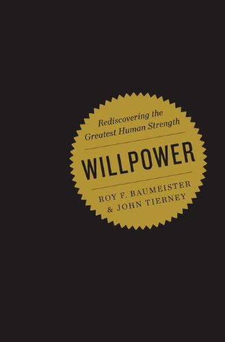 9781594203077: Willpower: Rediscovering the Greatest Human Strength