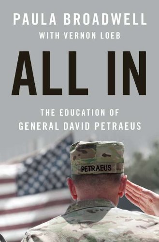 9781594203183: All in: The Education of General David Petraeus