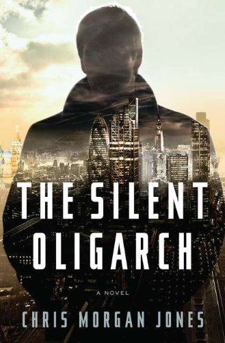 9781594203190: The Silent Oligarch