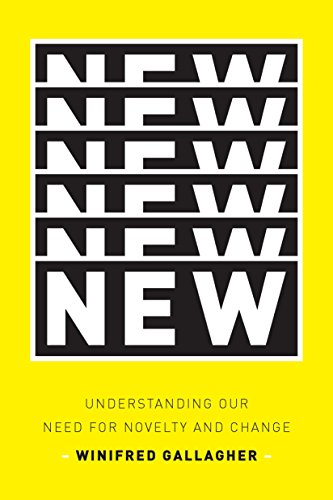 9781594203206: New: Understanding Our Need for Novelty and Change