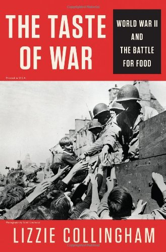 9781594203299: The Taste of War: World War II and the Battle for Food