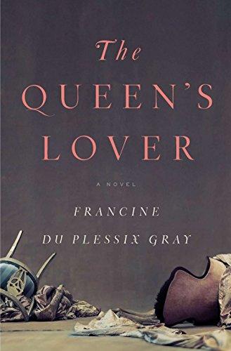 The Queen's Lover: du Plessix Gray, Francine