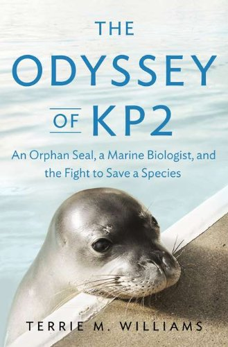 9781594203398: The Odyssey of KP2: An Orphan Seal, a Marine Biologist, and the Fight to Save a Species