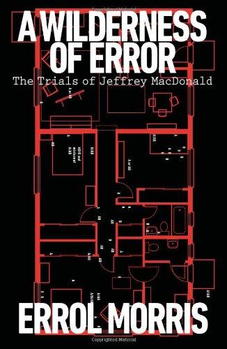 9781594203435: A Wilderness of Error: The Trials of Jeffrey MacDonald