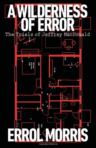 9781594203435: A Wilderness of Error: The Trials of Jeffrey MacDonald