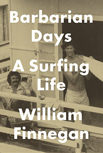 9781594203473: Barbarian Days: A Surfing Life