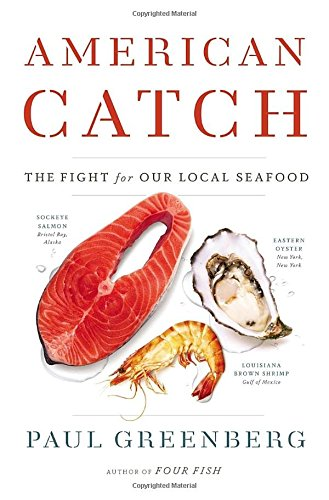 9781594204487: American Catch: The Fight for Our Local Seafood