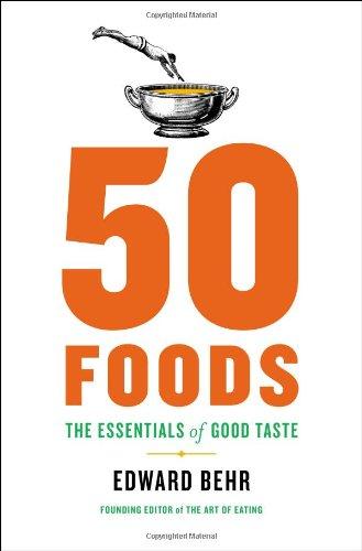 9781594204517: 50 Foods: The Essentials of Good Taste