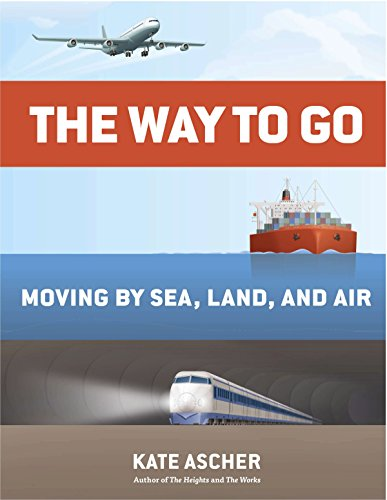 9781594204685: The Way to Go: Moving by Sea, Land, and Air