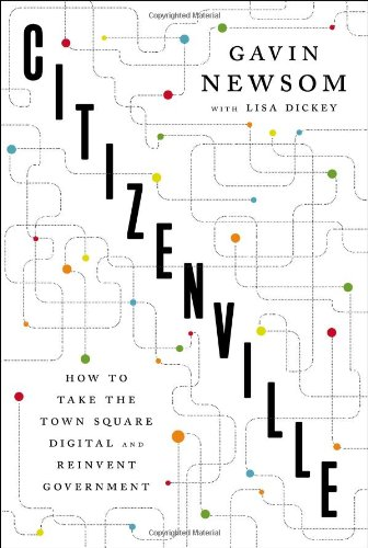 9781594204722: Citizenville: How to Take the Town Square Digital and Reinvent Government