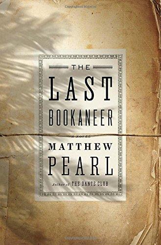 The Last Bookaneer: A Novel: Pearl, Matthew