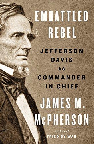9781594204975: Embattled Rebel: Jefferson Davis as Commander in Chief