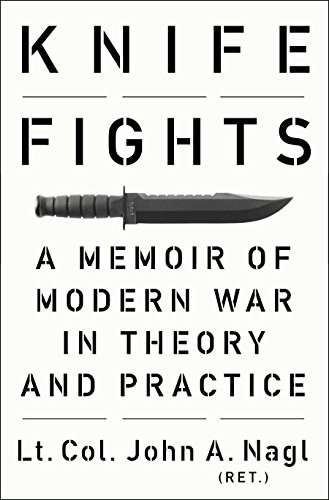 9781594204982: Knife Fights: A Memoir of Modern War in Theory and Practice