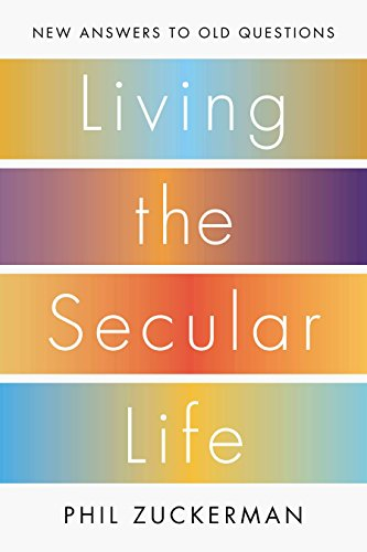 9781594205088: Living the Secular Life: New Answers to Old Questions