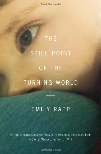 9781594205125: The Still Point of the Turning World