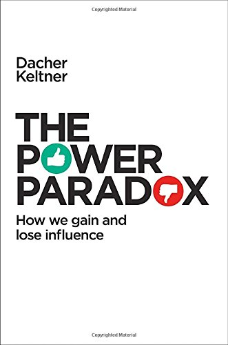 9781594205248: The Power Paradox: How We Gain and Lose Influence