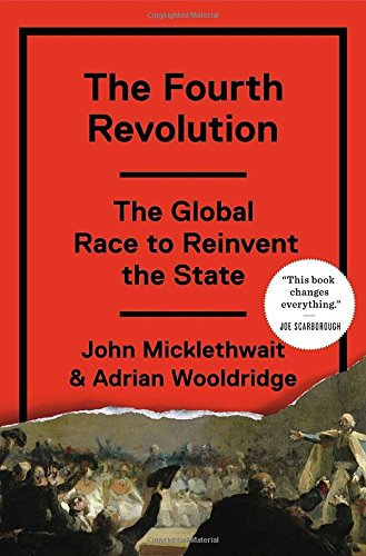 9781594205392: The Fourth Revolution: The Global Race to Reinvent the State
