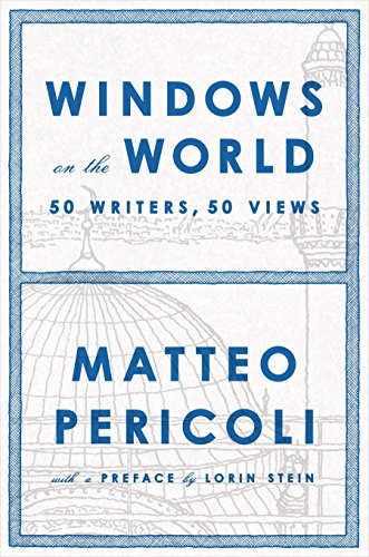 9781594205545: Windows on the World: Fifty Writers, Fifty Views