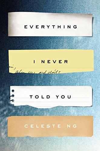 Everything I Never Told You: A Novel: Ng, Celeste